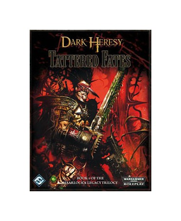 Dark Heresy: Haarlock's Legacy - Tattered Fates