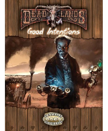 Good Intentions: Deadlands (VO) HB