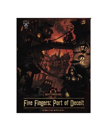 Iron Kingdoms: Five fingers - port of deceit