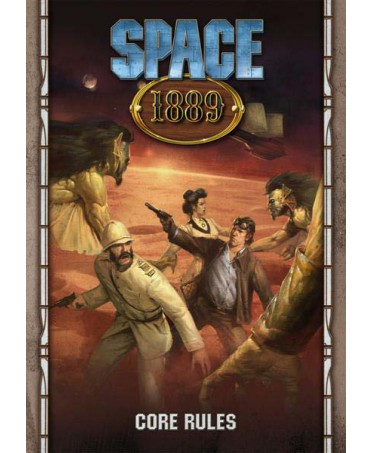 Space 1889 : Core Rules
