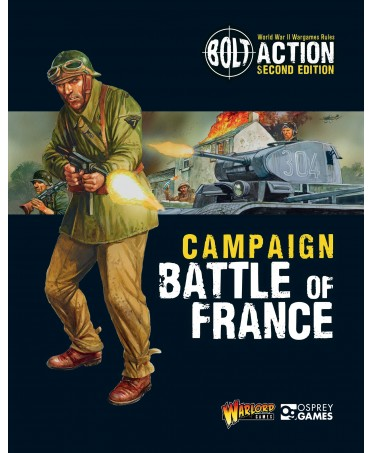 Bolt Action : Battle Of France - Campaign Book | Boutique Starplayer