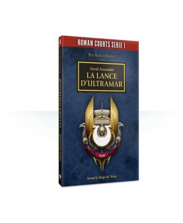 Romans Courts : Tome n°4 La Lance d'Ultramar | Boutique Starplayer