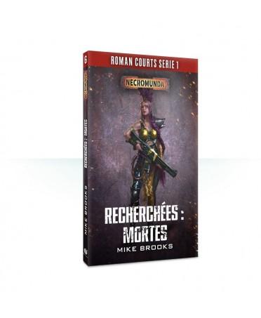 Romans Courts : Tome n°6 - Recherchées Mortes | Boutique Starplayer | Black Library