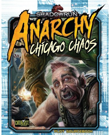 Shadowrun Anarchy : Chicago Chaos (VO - 2019)   Boutique Starplayer   Jeu de Rôle