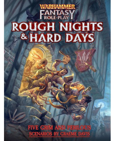 Warhammer Fantasy Roleplay 4 : Rough Nights and Hard Days | Starplayer | Jeu de Rôle