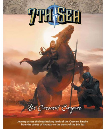 7th Sea 2nd Ed: The Crescent Empire (VO)