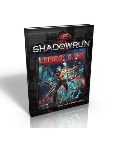 Shadowrun 5 : Chrome Flesh