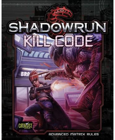 Shadowrun 5 : Kill Code (Advanced Matrix Rules) | Boutique Starplayer